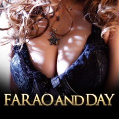 FARAO AND DAY